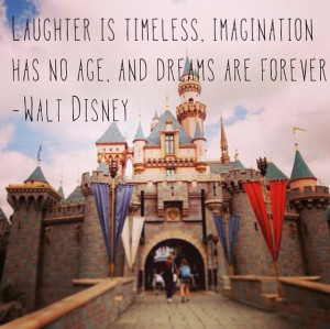 Walt Disney Quotes Laughter Is Timeless Life quotes sa... walt disney