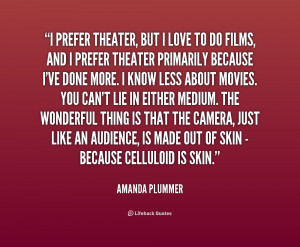 Funny Theatre Quotes Quotes by amanda latona