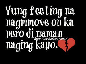 Move on Quotes Tagalog | Bob Ong Quotes