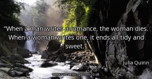 when-a-man-writes-a-romance-the-woman-dies-when-a-woman-writes-one-it ...