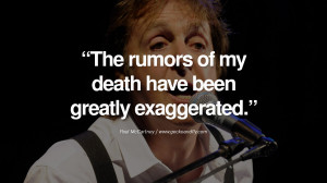 Quote by Paul McCartney on Vegetarianism, Life and Love The rumors of ...