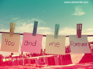 You And Me Forever | All Quotes | Love Image Collections -