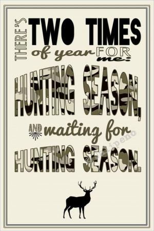 Deer Hunting Season Quote INSTANT DOWNLOAD Print Printable Wall Art ...