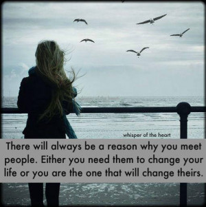 There will always be a reason why you meet people…