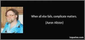 More Aaron Allston Quotes