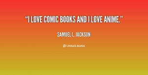 Love Books Quotes Jackson-i-love-comic-books