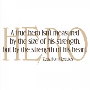 True Hero' Quote - Vinyl Quote Decal