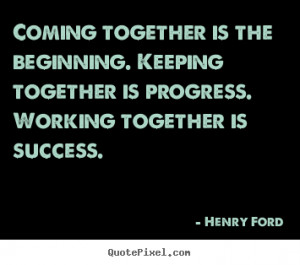 ford more success quotes friendship quotes love quotes life quotes