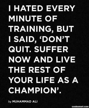 Boxing Quotes And Sayings Boxing quote: i hated every