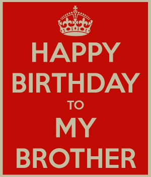 HappyBirthday #Brother