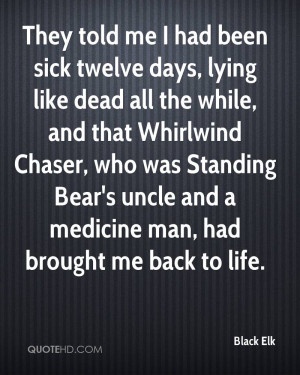 They told me I had been sick twelve days, lying like dead all the ...