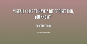 quote-Caroline-Corr-i-really-like-to-have-a-bit-75297.png