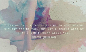 Quotes About Not Talking To Someone You Miss