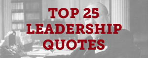 Top-25-Leadership-Quotes
