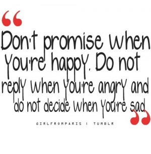 advice, angry, decide, love, promise, quote, sad, text