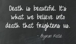 ... on unexpected or beautiful death sayings death and death quotes that