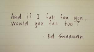 ed sheeran lyric quotes tumblr ed sheeran lyric quotes tumblr