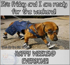 182045-It-s-Friday-I-Am-Ready-For-The-Weekend.jpg