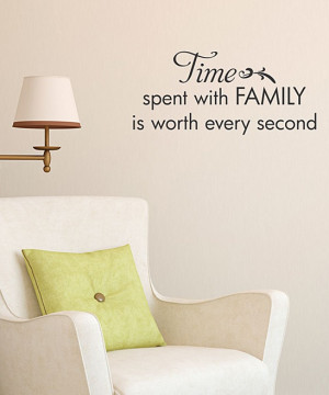 Time Spent With Family' Wall Quote