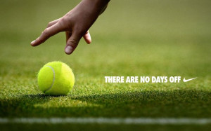 Day Off, Tennis Coaches Quotes, Life Style, Sports, Nike Tennis Quotes ...