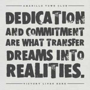 dedication & commitmentDedication Commitment