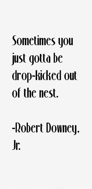 Robert Downey, Jr. Quotes & Sayings