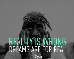 life-rapper-quotes-tupac-shakur-sayings-short-dreams_zpsdc061bf7.jpg