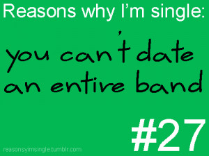 Reasons Why I'm Single: Quote About Reasons Why Im Single ~ Daily ...