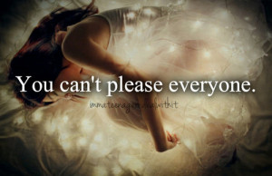 ... quotes sad times hard time cant please everyone quotes inspirational