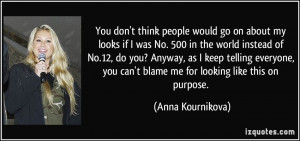 More Anna Kournikova Quotes
