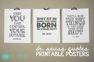 Free Printable Dr. Seuss Quote Posters @ mintedstrawberry.blogspot.com