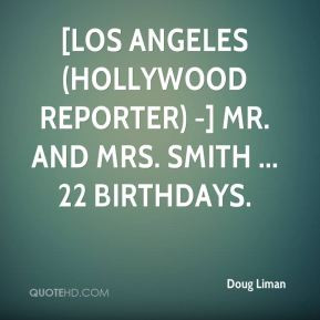 Doug Liman - [LOS ANGELES (Hollywood Reporter) -] Mr. and Mrs. Smith ...
