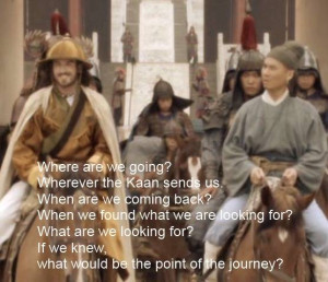 Marco Polo Movie Quote