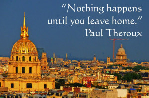 Paul Theroux quote over a skyline of Paris