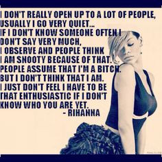 ... to get to know me, know their first impression of me isn't who I am