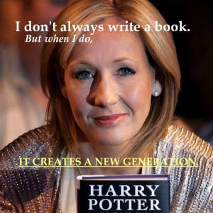 JK Rowlings.