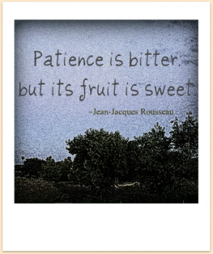 quote is so forde patience is a virtue patience is a virtue patience ...