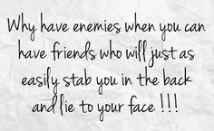 quotes on being stabbed in the back   ... who will just as easily stab ...