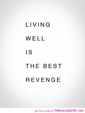 living-well-best-revenge-quote-break-up-quotes-sayings-pictures-pics ...