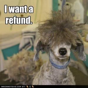 want a refund