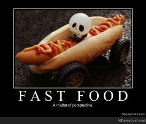 Fast Food - Demotivational Poster