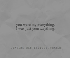 Your My Everything Quotes you were my everything.