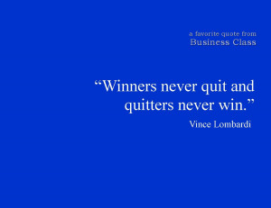 Quotes-Winners never Quit And Quitters Never Win wallpapers