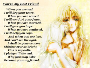 You're My Best Friend Whe You Are Sad I Will Dry Your Tears - Best ...