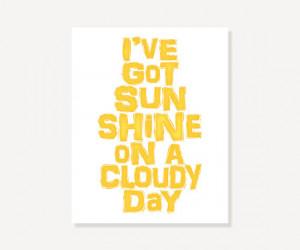 Quote Artwork Typographic Print - Yellow Wall Art Poster - Sunshine On ...