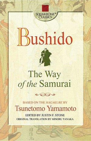 Bushido: The Way of the Samurai (Square One Classics)