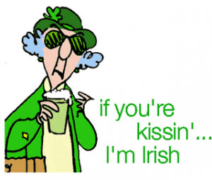 St. Patrick's Day Words Of Wisdom By Crabby Road's Maxine