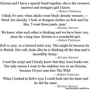 Kristen Stewart and Robert Pattinson quotes