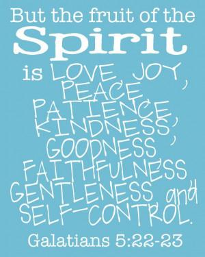 ... Kindness, Goodness Faithfulness Gentleness And Self-Control ~ Bible