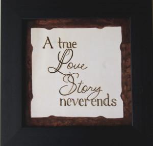 True Love Story Never Ends - Framed Print